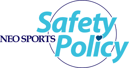 NEO SPORTS Safety Policy